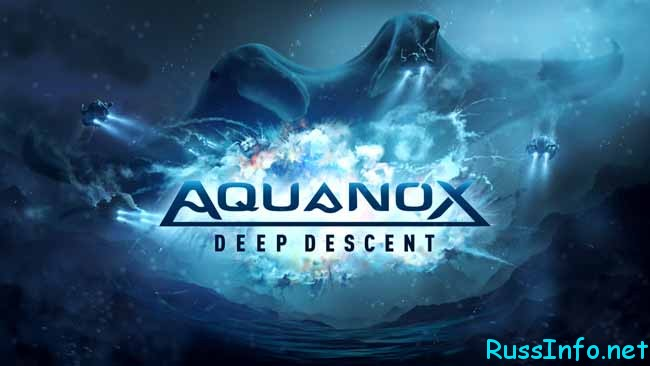 игра «Aquanox Deep Descent»
